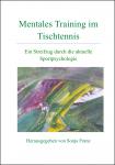 """Buch """"Mentales Training im Tischtennis - Ein Streifzug durch die aktuelle Sportpsychologie"""", Sonja Franz (Hrsg.)"""